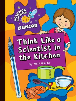 cover image of Think Like a Scientist in the Kitchen